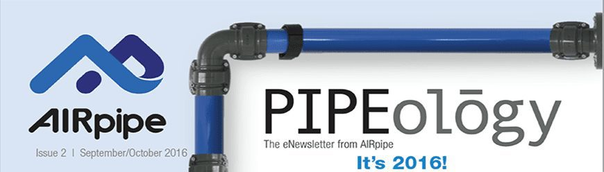 AIRpipe-Pipeology-Header-Sept-October-16