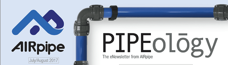 AIRpipe-Pipeology-July-August